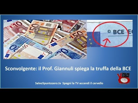 Sconvolgente Il prof Giannuli spiega la truffa della BCE e della moneta Euro