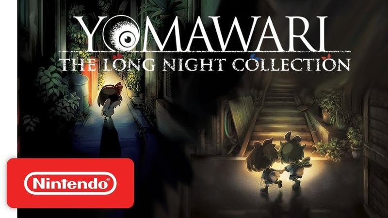 Yomawari The Long Night Collection Launch Trailer Nintendo Switch