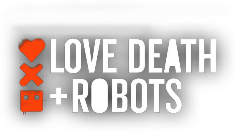 Love, Death Robots - Remember, they announced season 2