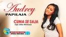 CUMA SE SAJA - AUDREY PAPILAJA MOLUCCAS - KEVS DIGITAL STUDIO OFFICIAL VIDEO MUSIC