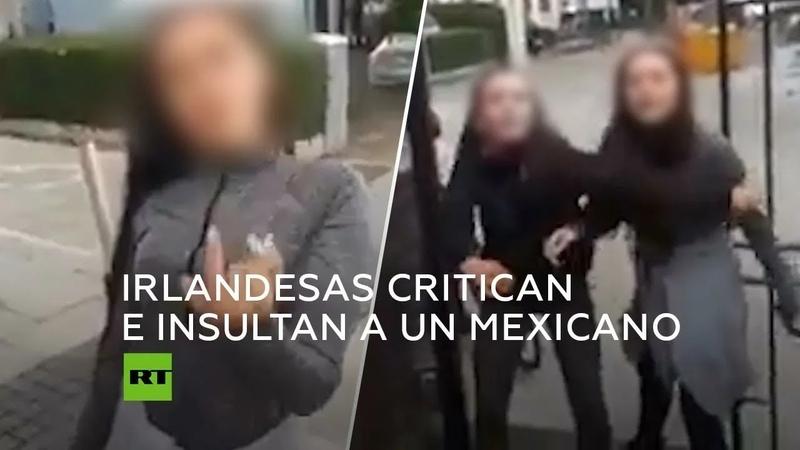 """""""Eres un 'inmigranto'"""": adolescentes irlandesas chocan con estudiante mexicano"""