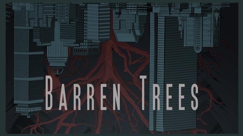 Пустоцвет / Barren Trees (2018)