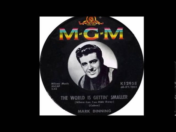 Mark Dinning - The World Is Getting Smaller (1960)