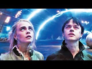 Фантастика ✦  фэнтези ✦  боевик ✦  приключения ✨💥✅ ✦  Валериан и город тысячи планет  ✦ 💥✔  ✦ 2017  ✦ 💯