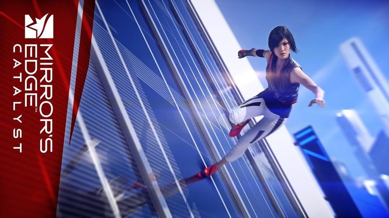 Mirror's Edge Catalyst: Трейлер к выходу игры. Зачем мы бежим
