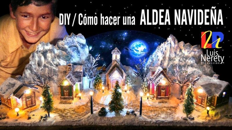 DIY COMO HACER UNA ALDEA NAVIDEÑA