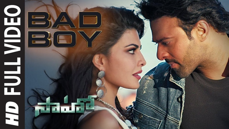 Saaho Bad Boy Full Video Song Prabhas Jacqueline Fernandez Badshah Neeti Mohan