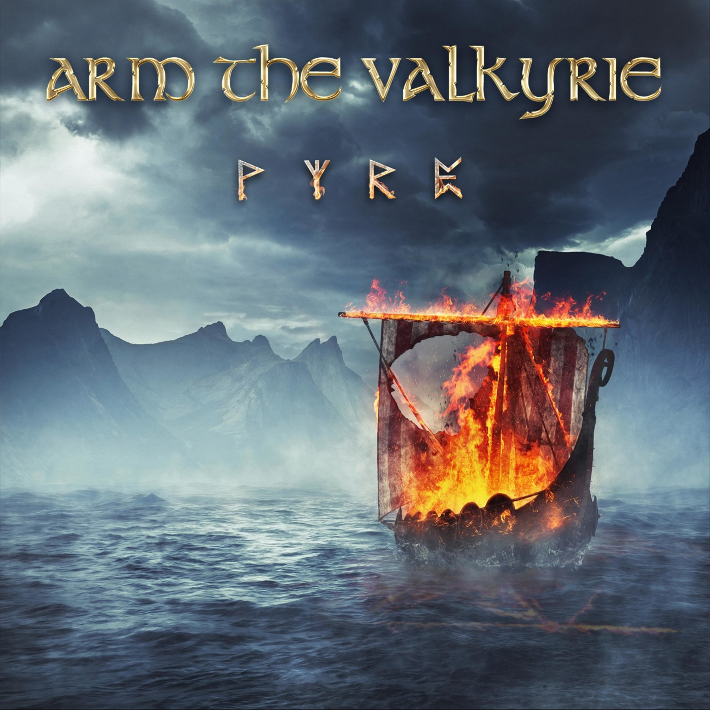 Arm The Valkyrie - Pyre
