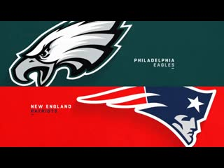 Nfl 2019-2020 / week 11 / / new england patriots @ philadelphia eagles