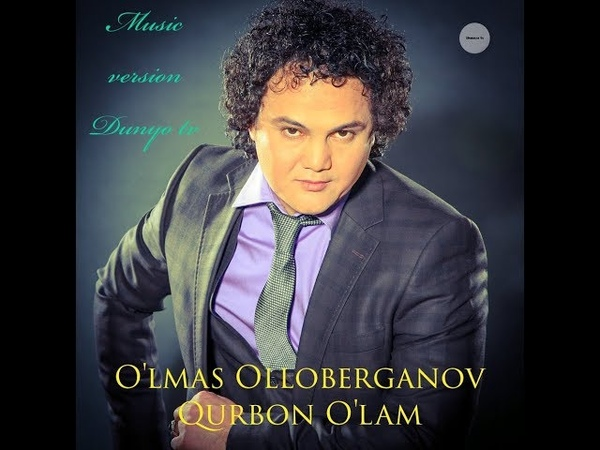 QURBON O'LAM O'LMAS OLLOBERGANOV Курбон улам