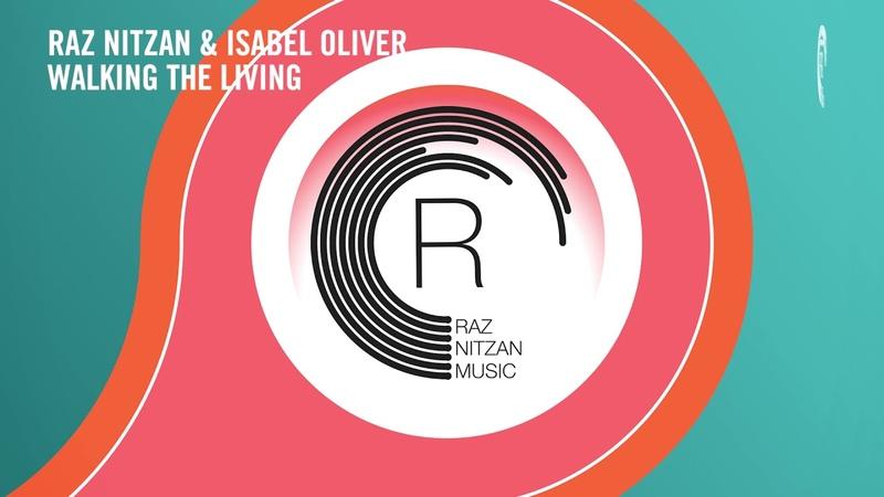Raz Nitzan Isabel Oliver - Walking The Living (RNM) LYRICS
