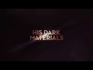 His dark materials (main title)