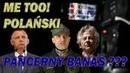 Pancerny Polański i Ścigany Banaś - to się narobiło