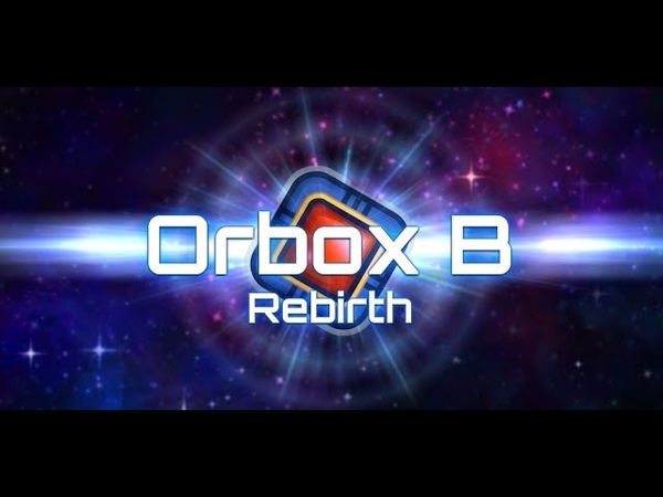 Orbox B Rebirth android game first look gameplay español