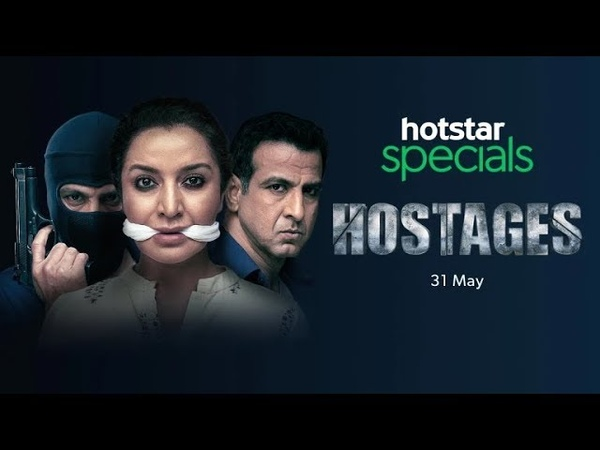 Hostages Official Trailer Hotstar Specials