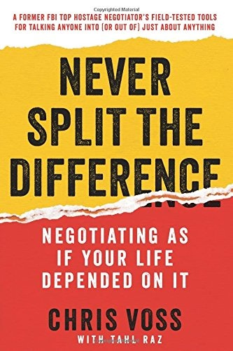 Chris Voss] Never Split the Difference  Negotiati