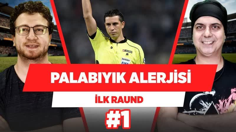 """""""Galatasaray taraftarında Ali Palabıyık alerjisi var."""" ¦ Uğur Karakullukçu _ Ali Ece ¦ İlk Raund 1"""
