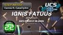 PUMP IT UP XX UCS 2019 Ignis Fatuus D22 Ignis Bigfoot Fatuus UCS by Cernie ft CataClyXm ✔