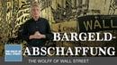 The Wolff of Wall Street Bargeldabschaffung