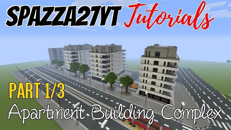 Minecraft Apartment Building Complex Tutorial part 1/3