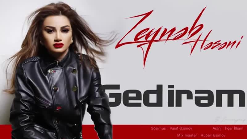 Zeyneb_Heseni_-_Gedirem_(2019).mp4