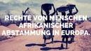Rechte von Menschen afrikanischer Abstammung in Europa