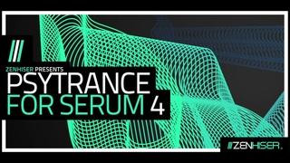 Psytrance For Serum 4 by Zenhiser.  of Psy Stems & Presets
