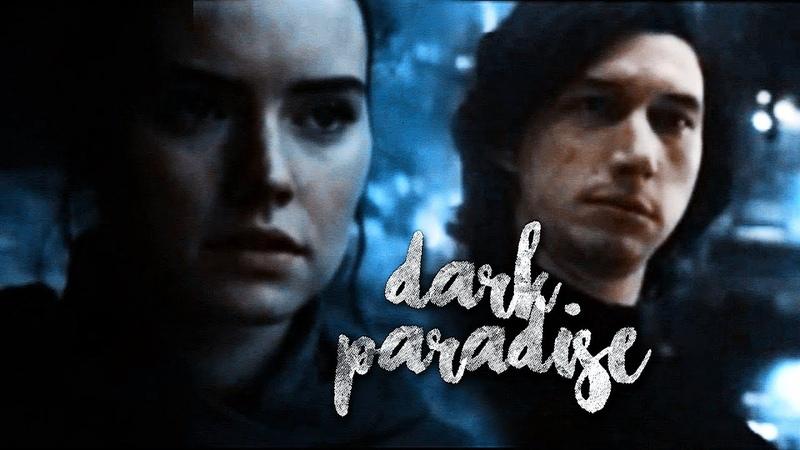 Rey kylo renben solo | dark paradise (TLJ SPOILERS)