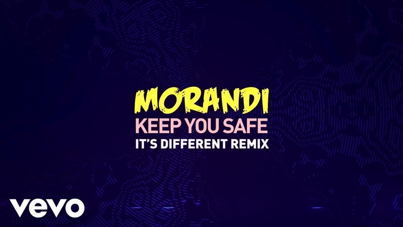 Morandi Keep You Safe it's different Remix