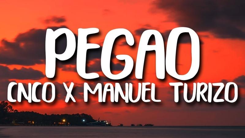 CNCO Pegao Ft Manuel Turizo Letra