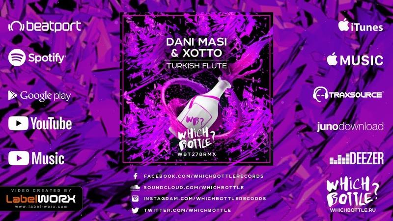 Dani Masi Xotto - Turkish Flute (Radio Edit)