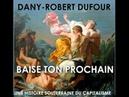 Le Man Devil code : Baise to prochain - Dany-Robert Dufour