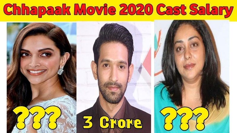 Chhapaak Movie 2020 Star Cast Salary | Deepika Padukone | Mehgna Gulzar | Vikrant Massey