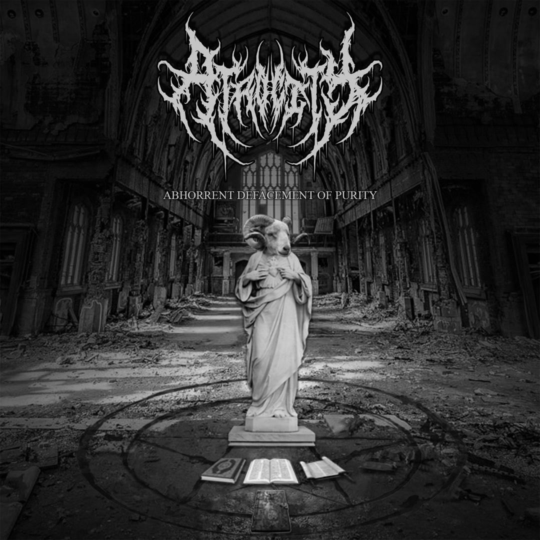 Atrocity - Abhorrent Defacement of Purity