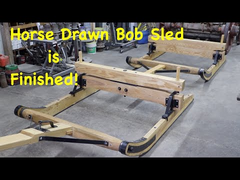 The New Horse Drawn Bob Sled is Complete Part 6 Engels Coach Shop