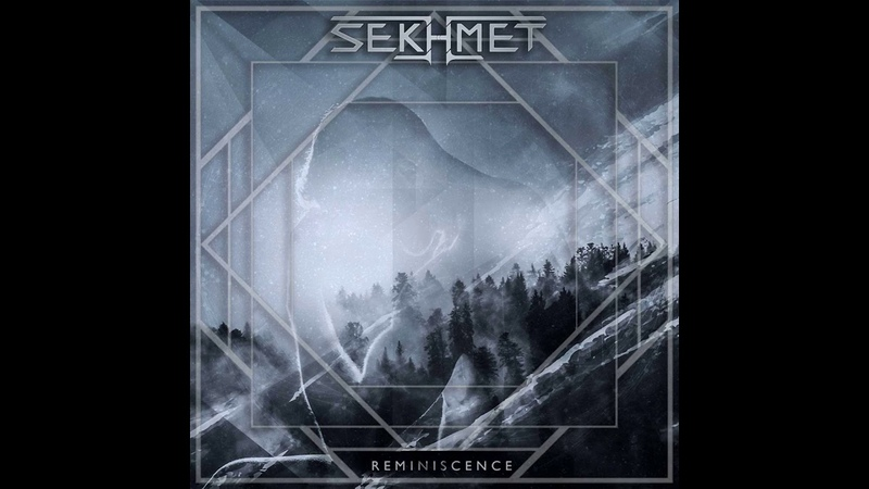 Sekhmet Reminiscence Full Album 2019