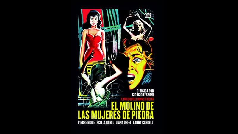 EL Molino de Las mujeres de Piedra Il Mulino delle Donne di Pietra 1960 V O It Subt Esp