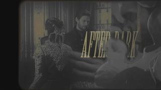 Alina & Darkling || After Dark [Shadow And Bone]