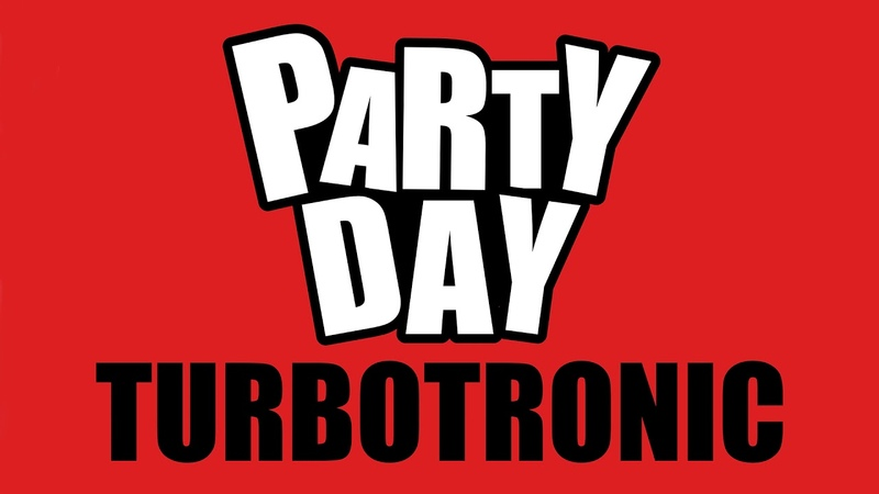 Turbotronic Party Day Original Mix