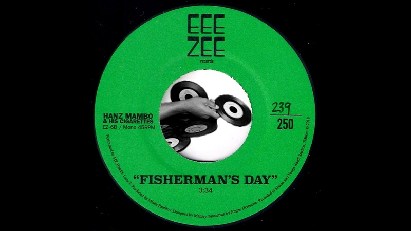Hanz Mambo His Cigarettes Fisherman's Day Funk Night 2019 Psychedelic Lounge Funk 45