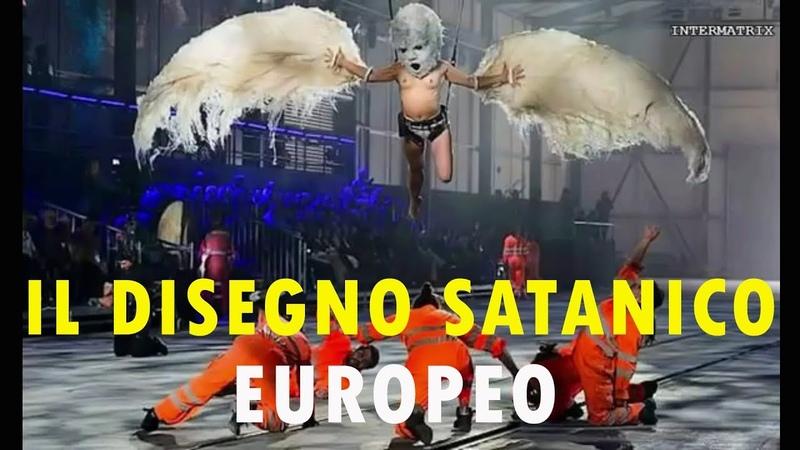 IL DISEGNO SATANICO EUROPEO