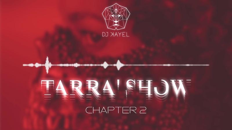 Tarra'Show - Chapter 2