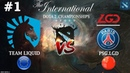 ЗАРУБА за выход в ФИНАЛ!   Liquid vs PSG.LGD 1 (BO3) The International 2019