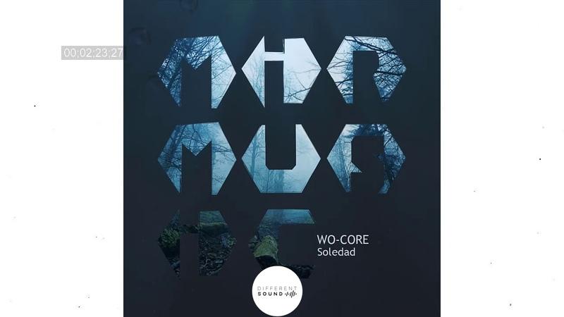 WO CORE Soledad Original Mix MIR MUSIC