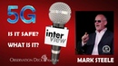 Mark Steele Interview on life as we don't know 5G Debate