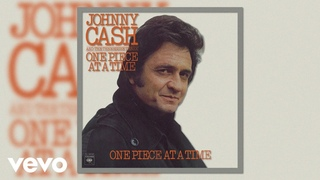Johnny Cash - One Piece at a Time (Official Audio)