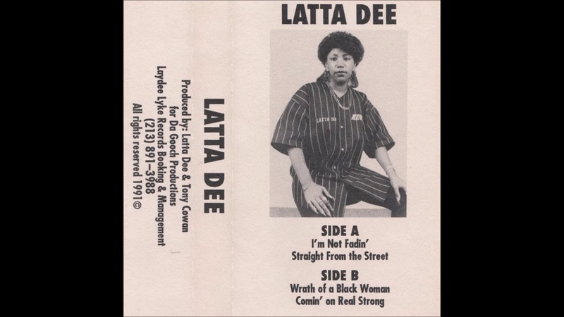 Latta Dee Wrath Of A Black Woman 1991 Compton CA
