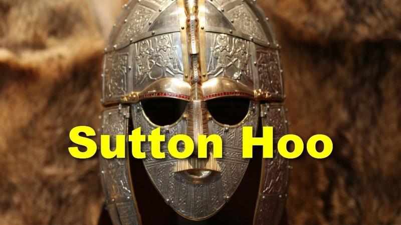 Сокровища англо саксонский король и судьбы людей в Саттон Ху
