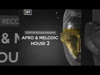 Afro & melodic house 2 sample pack