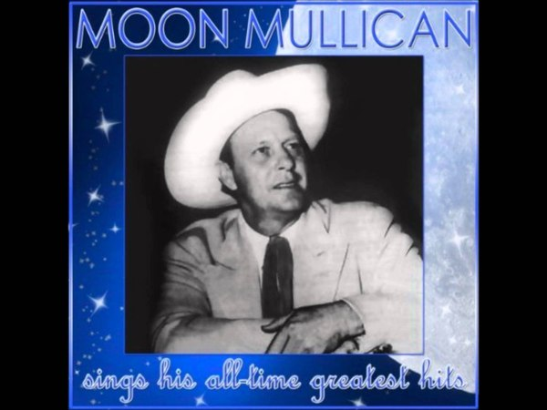 Moon Mullican The Leaves Mustn't Fall